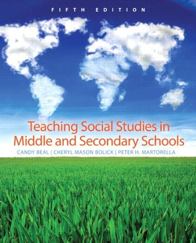 Teaching Social Studies in Middle and Secondary Schools 9780131591813