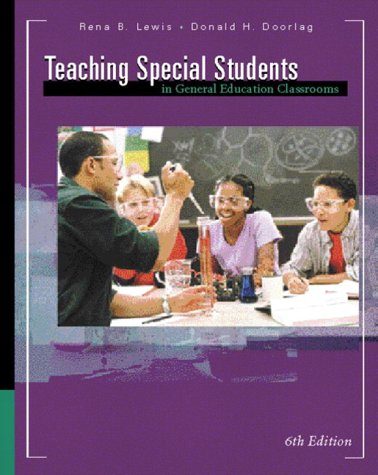 Teaching Special Students in General Education Classrooms 9780130983664