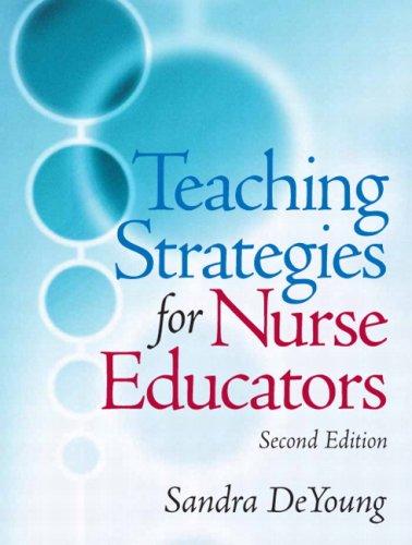 Teaching Strategies for Nurse Educators 9780131790261