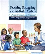 Teaching Struggling and At-Risk Readers: A Direct Instruction Approach 366489