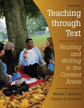 Teaching Through Text: Reading and Writing in the Content Areas 374063