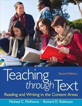 Teaching Through Text: Reading and Writing in the Content Areas 18284552