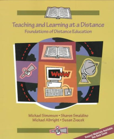 Teaching and Learning at a Distance: Foundations of Distance Education 9780137692583