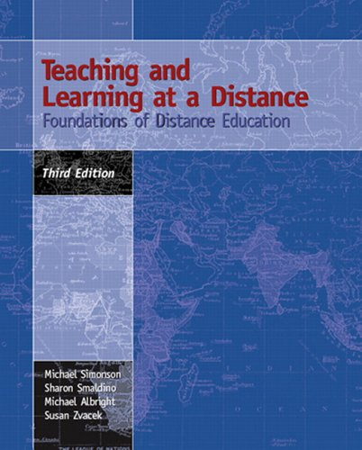 Teaching and Learning at a Distance: Foundations of Distance Education 9780131196308