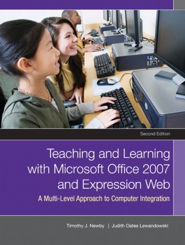 Teaching and Learning with Microsoft Office 2007 and Expression Web: A Multilevel Approach to Computer Integration