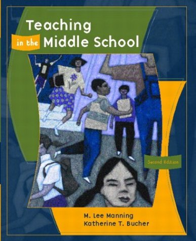 Teaching in the Middle School 9780131132016