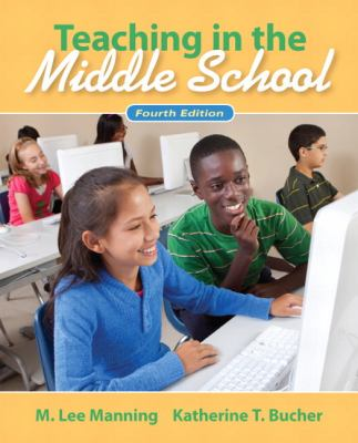 Teaching in the Middle School 9780132487351