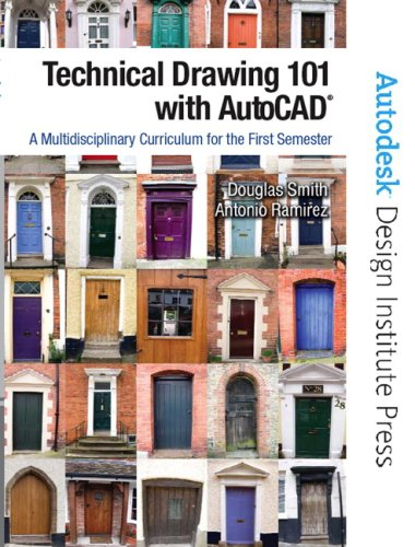 Technical Drawing 101 with AutoCAD: A Multidisciplinary Curriculum for the First Semester [With CDROM] 9780131751224