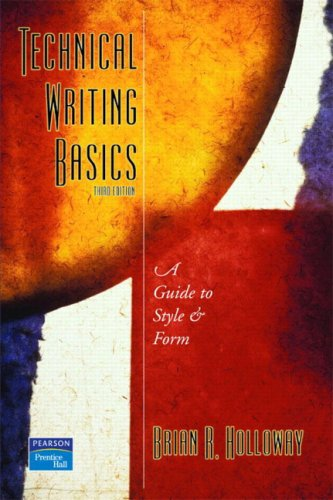 Technical Writing Basics: A Guide to Style and Form 9780131140899