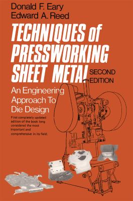 Techniques of Pressworking Sheet Metal: An Engineering Approach to Die Design 9780139006968