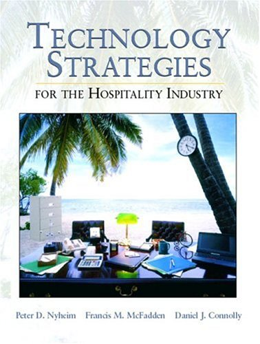 Technology Strategies for the Hospitality Industry 9780130305046
