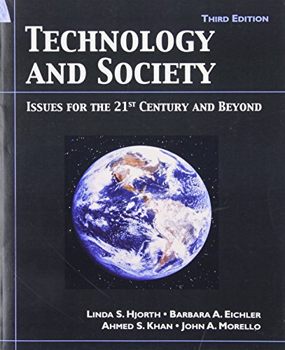 Technology and Society: Issues for the 21st Century and Beyond 9780131194434
