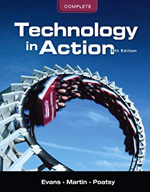 Technology in Action, Complete [With CDROM] 9780132785877