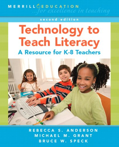 Technology to Teach Literacy: A Resource for K-8 Teachers 9780131989757