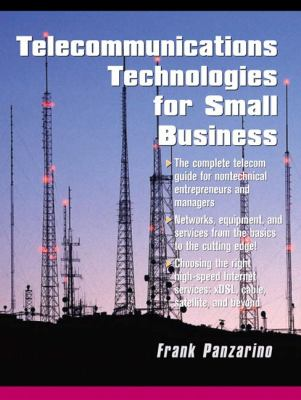 Telecommunications Technologies for Small Businesses 9780130937421