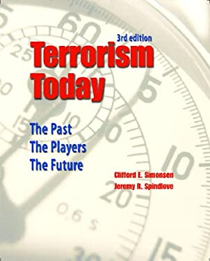 Terrorism Today: The Past, the Players, the Future 9780131961838
