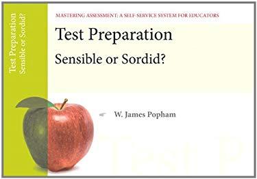 Test Preparation: Sensible or Sordid?, Mastering Assessment: A Self-Service System for Educators, Pamphlet 14 9780132734936