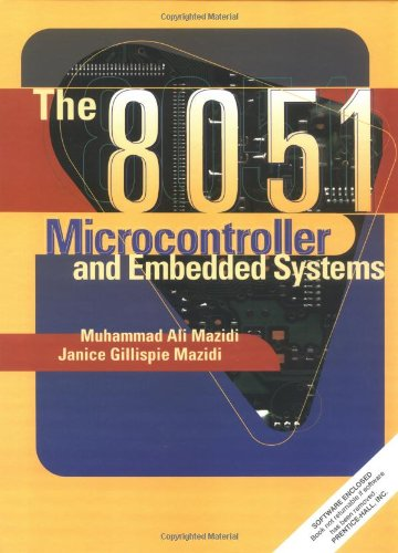 The 8051 Microcontroller and Embedded Systems [With Disk] 9780138610227