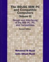 The 80x86 IBM PC and Compatible Computers