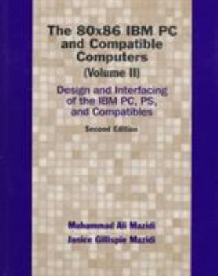 The 80x86 IBM PC and Compatible Computers 9780137584918