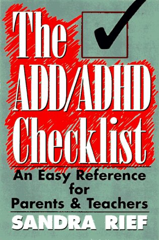 The ADD/ADHD Checklist: An Easy Reference for Parents and Teachers 9780137623952