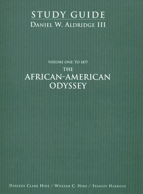 The African-American Odyssey: Volume 1: To 1877 9780137588305