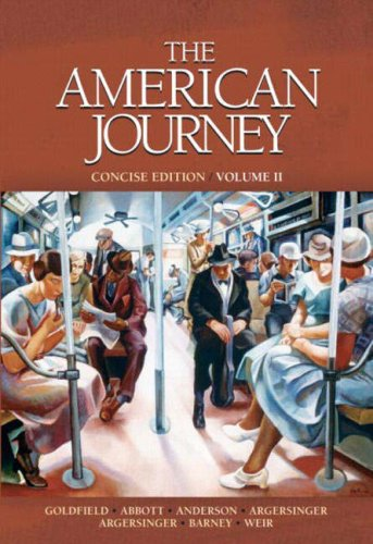 The American Journey, Concise Edition, Volume II [With CDROM] 9780135150894