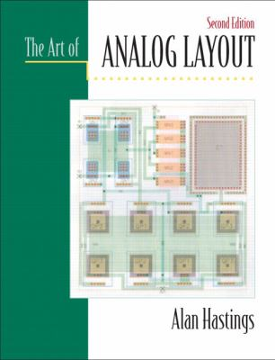 The Art of Analog Layout 9780131464100