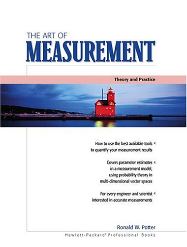 The Art of Measurement: Theory and Practice 9780130261748