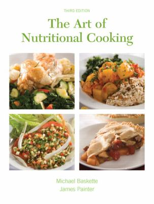 The Art of Nutritional Cooking 9780130457011
