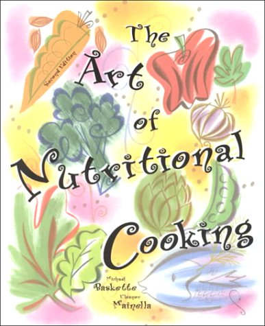The Art of Nutritional Cooking 9780137544172