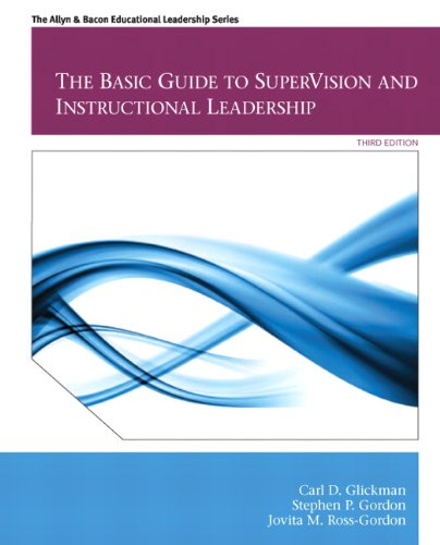 The Basic Guide to Supervision and Instructional Leadership 9780132613736