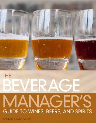 The Beverage Manager's Guide to Wines, Beers, and Spirits 9780132706728