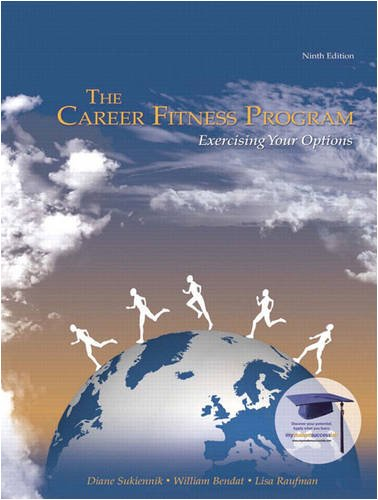 The Career Fitness Program: Exercising Your Options 9780135029800