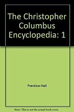 The Christopher Columbus Encyclopedia 9780131426702