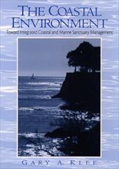 The Coastal Environment: Toward Integrated Coastal and Marine Sanctuary Management