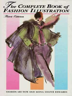 The Complete Book of Fashion Illustration 9780130592224