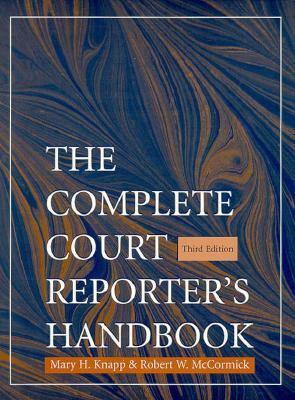 The Complete Court Reporter's Handbook 9780135713655