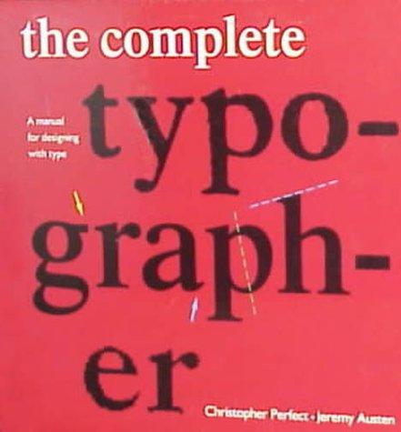 The Complete Typographer 9780130456670
