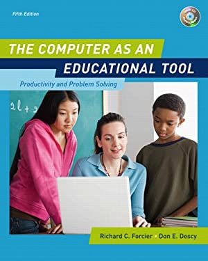 The Computer as an Educational Tool: Productivity and Problem Solving [With CDROM] 9780132433969