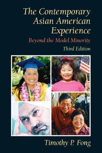 The Contemporary Asian American Experience: Beyond the Model Minority 9780131850613