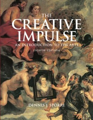 The Creative Impulse: An Introduction to the Arts [With CDROM] 9780136034933