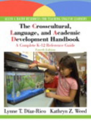 The Crosscultural, Language, and Academic Development Handbook: A Complete K-12 Reference Guide [With Myeducationlab] 9780136101086