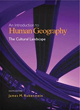 The Cultural Landscape: An Introduction to Human Geography 9780131429390