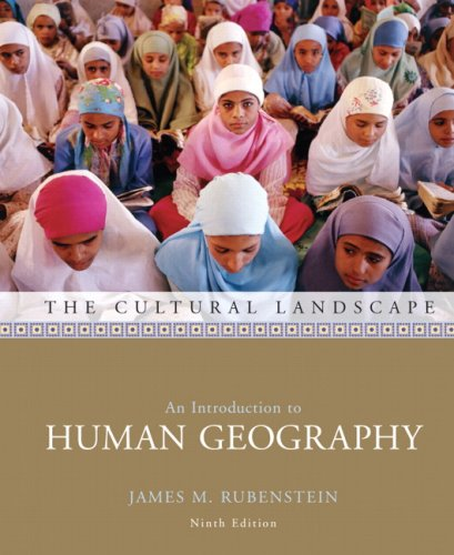 The Cultural Landscape: An Introduction to Human Geography 9780132435734
