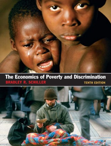 The Economics of Poverty and Discrimination 9780131889699