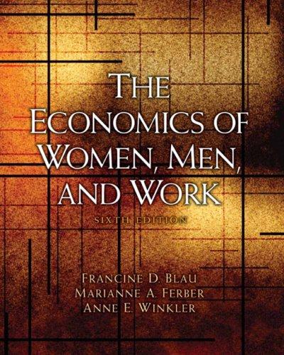 The Economics of Women, Men, and Work 9780136084259
