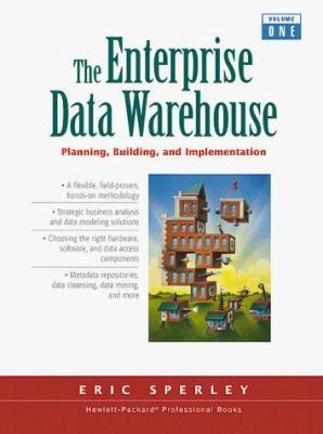 The Enterprise Data Warehouse 9780139058455