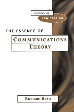 The Essence of Communication Theory 9780135210222