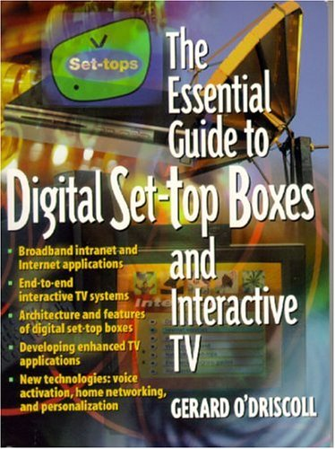 The Essential Guide to Digital Set-Top Boxes and Interactive TV 9780130173607